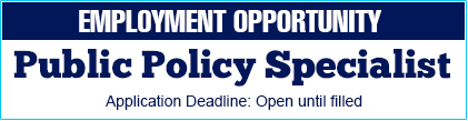Employment Opportunity -- Public Policy Specialist