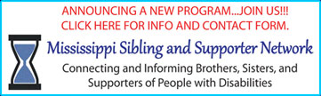 Mississippi Sibling and Supporter Network